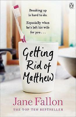1 of 1 - Getting Rid of Matthew, Fallon, Jane, New Book