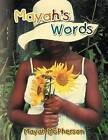 Mayah's Words by Mayah Mayah McPherson (Paperback / softback, 2012)