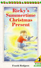 Ricky's Summertime Christmas Present by Frank Rodgers (Paperback, 1991)