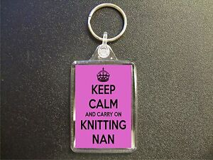 KEEP-CALM-AND-CARRY-ON-KNITTING-NAN-KEYRING-GIFT-BAG-TAG-BIRTHDAY-GIFT