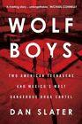 Wolf Boys von Dan Slater (2016, Taschenbuch)