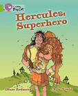 Collins Big Cat: Hercules: Superhero: Band 11/Lime by Diane Redmond, Chris Mould (Paperback, 2012)