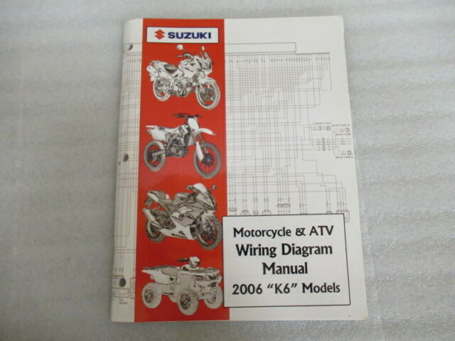 2006 Suzuki Motorcycle  U0026 Atv Wiring Diagram Manual  U0026quot K6