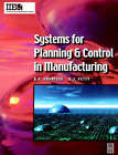 Systems for Planning and Control in Manufacturing by D.K. Harrison, D.J. Petty (Paperback, 2002)