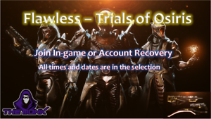 Flawless - Trials of Osiris - D2 - Carry