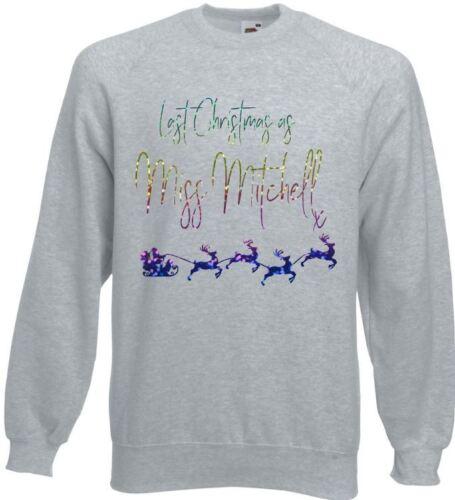 Lo scorso natale come Miss il tuo cognome Natale Maglione Pullover Felpa SLITTA design