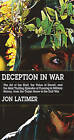 Deception in War: Art Bluff Value Deceit Most Thrilling Episodes Cunning Mil Hist from the Trojan by Jon Latimer (Paperback / softback, 2004)