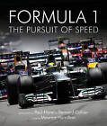 Formula One: The Pursuit of Speed: A Photographic Celebration of F1's Greatest Moments by Maurice Hamilton (Hardback, 2016)
