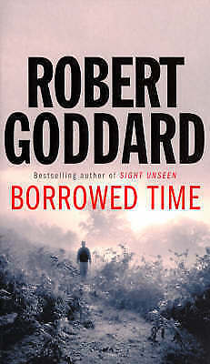 Borrowed Time, Robert Goddard | Paperback Book | Acceptable | 9780552142236
