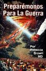 Sp-Prepare for War by Rebecca Brown (Paperback / softback, 1992)