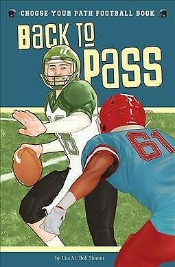 Back to Pass, Paperback by Simons, Lisa M. Bolt, Brand New, Free P&P in the UK