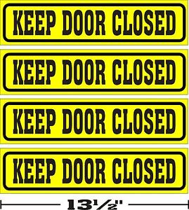 3-034-x13-034-LOT-OF-4-GLOSSY-STICKERS-KEEP-DOOR-CLOSED-FOR-INDOOR-OR-OUTDOOR-USE