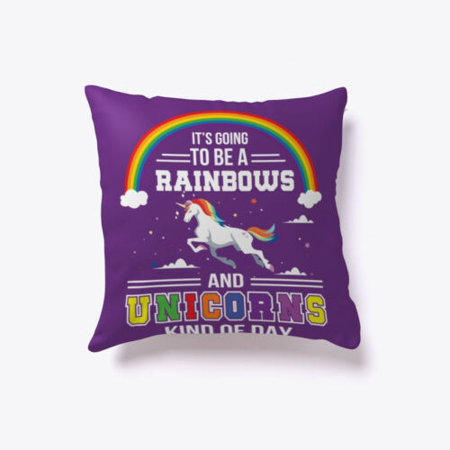 Going To Be Rainbow Unicorns Kind Of Day Gift Pillow