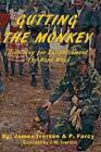 Gutting The Monkey by James Iverson 9780615550329 (paperback 2011)