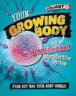Your Growing Body and Remarkable Reproductive System by Paul Mason (Hardback, 2015)