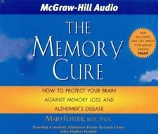 The Memory Cure: New Discoveries on How to Protect Your Brain Against Memory Los