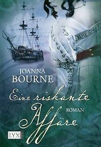 Eine-riskante-Affaere-von-Bourne-Joanna-Buch-Zustand-gut