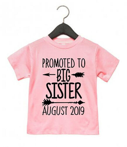 Promoted To Big Sister CUSTOM DATE T Shirt Toddler Baby Announcement EM240