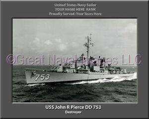USS JOHN R PIERCE DD 753 US Naval Destroyer USN Navy Ship Print