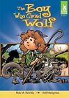 The Boy Who Cried Wolf by Rob M Worley (Hardback, 2010)