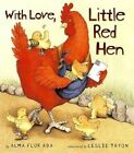 With Love, Little Red Hen by Alma Flor Ada (Other book format, 2003)