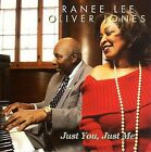 Just You, Just Me * by Ranee Lee/Oliver Jones (CD, Sep-2005, Justin Time)