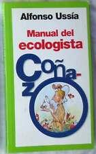 MANUAL DEL ECOLOGISTA COÑAZO - ALFONSO USSÍA - ED. TEMAS DE HOY 2003 VER INDICE