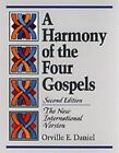 A Harmony of the Four Gospels : The New International Version by Orville E. Daniel (1987, Paperback)