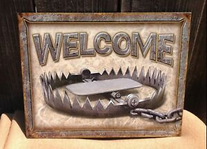 Image Is Loading Welcome Bear Trap Hunting Sign Tin Vintage Garage