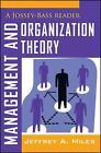 Management and Organization Theory von Jeffrey A. Miles (2012, Taschenbuch)