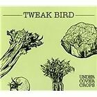 Tweak Bird - Undercover Crops (2012)