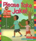 Please Take Jake 9781607535836 by Marie Powell Hardback