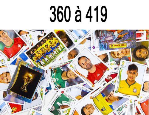360  à 419   Brazil 2014 Sticker PANINI FIFA 2014 coupe du monde
