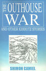 The Outhouse War and Other Kibbutz Stories by Shimon Camiel (Paperback / softback, 2001)