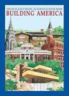 Building America by Janice Weaver (Hardback, 2011)