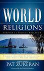 World Religions Through a Christian Worldview by Pat Zukeran (Paperback / softback, 2008)