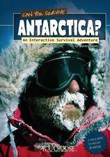 Can You Survive Antarctica?; An Interactive Surival Adventure (You Cho-ExLibrary