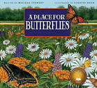 A Place for Butterflies by Melissa Stewart (Paperback / softback, 2011)