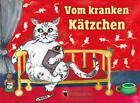 Vom kranken Kätzchen von Gustav Falke (2014, Gebundene Ausgabe)