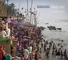 Banaras: Holy City by Christopher Roche (Hardback, 2016)