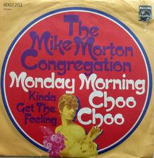 "7"" 1972! MIKE MORTON CONGREGATION : Monday Morning Choo"