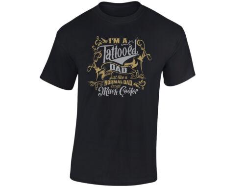 1 I/'m A Tattooed Dad Außer Viel Kühler Gold//Silber Edition Mens lustige T-Shirt