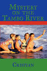 Mystery on the Tambo River by Crispian (Paperback / softback, 2011)