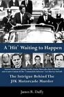 A Hit Waiting to Happen by MR James R Duffy Sr (Paperback / softback, 2013)