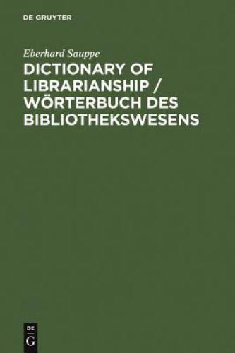 Worterbuch des Bibliothekswesens by Eberhard Sauppe (1996, Hardcover)
