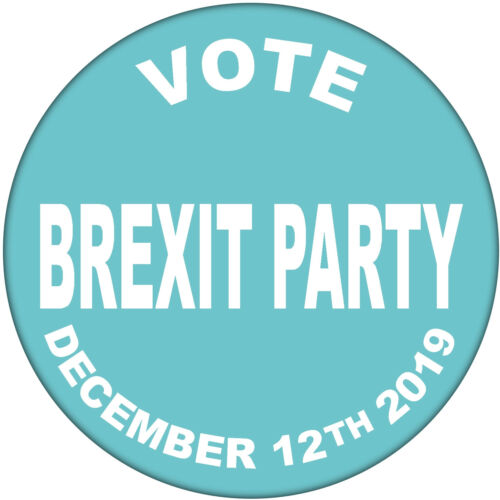 TEN x Vote Brexit Party December 12th 2019-59mm Badge General Election Badges