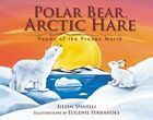Polar Bear, Arctic Hare: Poems of the Frozen North by Eileen Spinelli (Paperback / softback, 2014)