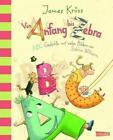 Von Anfang bis Zebra - ABC Gedichte mit vielen Bildern von Sabine Wilharm von James Krüss (2011, Gebundene Ausgabe)