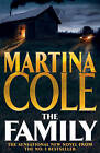 The Family by Martina Cole (Paperback, 2010)