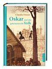 Oskar und das geheimnisvolle Volk / Oskar & Albrecht Bd.4 von Claudia Frieser (2012, Gebundene Ausgabe)